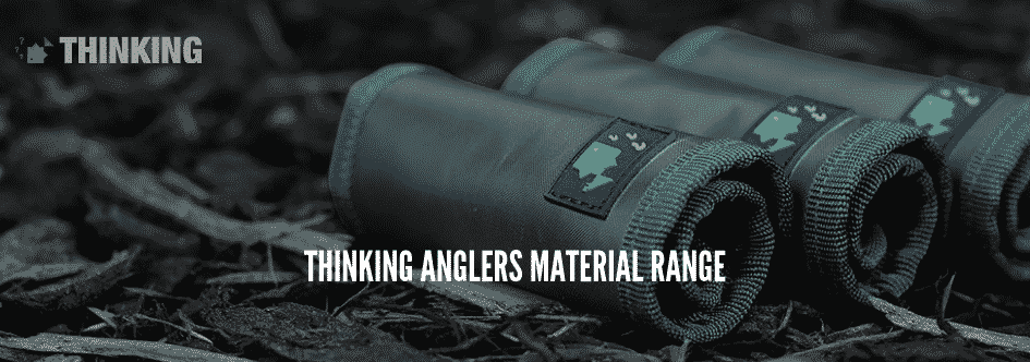 Thinking Anglers Material Range